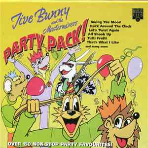 Jive Bunny And The Mastermixers - Party Pack! download