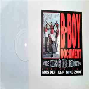 The High & The Mighty - B-Boy Document / Mind, Soul & Body download